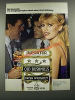 1980 Old Bushmills Irish Whiskey Ad - Changing People's Minds