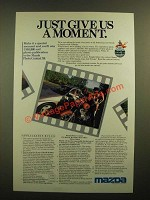 1988 Mazda Motor Corporation Ad - Give Us a Moment