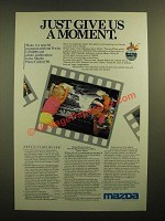 1988 Mazda Motor Corporation Ad - Just Give Us a Moment
