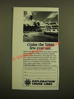 1988 Exploration Cruise Line Ad - Cruise the Tahiti Few Ever See
