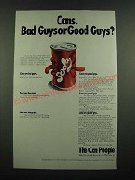1971 American Can Company Ad - Bad Guys or Good Guys?