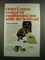 1971 Lennox Central Air Conditioning Ad - While the Heat's On