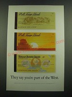 1971 Wells Fargo Bank Ad - They Say You're Part of the West