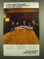 1969 Wells Fargo Bank Trust Division Ad - It Takes Investment Experts