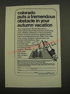 1967 Colorado Tourism Ad - Puts a Tremendous Obstacle