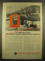 1966 Allen-Bradley Builletin 702 Series K Control Ad - So Trouble Free!