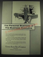 1965 United States Trust Company Ad - The Business Executive