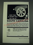 1961 South Carolina Tourism Ad - Ever Trail a Swamp Fox