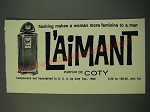 1960 Coty L'Aimant Perfume Ad - Nothing Makes a Woman More Feminine to a Man