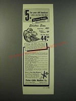 1954 Porter-Cable Homemaster Electric Saw Ad - $5 For Your Old Handsaw
