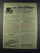 1952 Hudson Motor Car Ad - New Twin H-Power