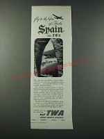 1952 TWA Trans World Airlines Ad - Fly to the Sun of Fiesta