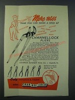 1952 Channellock Pliers Ad - More Uses Than You Can Shake a Stick At