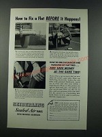 1949 Seiberling Sealed-Air Tubes Ad - How to Fix a Flat Before it Happens