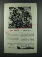 1949 National Life Insurance Company Ad - Pioneers Fought for it