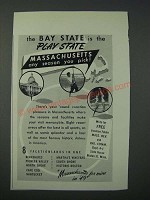 1949 Massachusetts Tourism Ad - The Bay State is the Play State