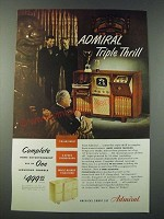 1948 Admiral Radio Phonograph Television Ad - Triple Thrill