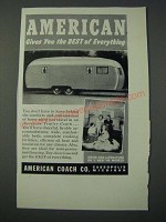 1948 American Coach Co. Trailer Ad - Gives You the Best of Everything