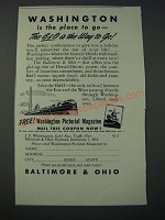 1948 Baltimore & Ohio Railroad Ad - Washington is the Place to Go