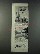 1947 Tucson Arizona Ad - Why Wait 'til Blizzards Howl?