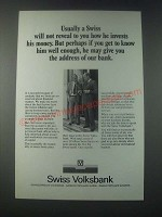 1978 Swiss Volksbank Bank Ad - A Swiss Will Not Reveal To You How He Invests
