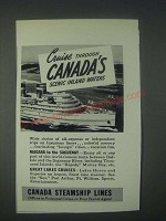 1947 Canada Steamship lines Ad - Cruise Through Canada's Scenic Inland Waters
