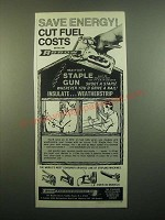 1980 Arrow T-50 Staple Gun Ad - Save Energy! Cut Fuel Costs
