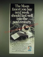 1985 Moen Faucet Ad - The Moen faucet you buy next week should last well into