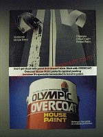 1985 Olympic Overcoat House Paint Ad - Don't get stuck with paint that doesn't