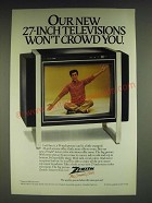 1985 Zenith Model SB2737Y Television Ad - Our new 27-inch televisions won't