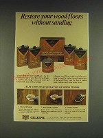 1985 Gillespie Wood Floor Products Ad - Restore your wood floors without sanding