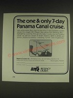 1985 Regnecy Cruises Ad - The one & only 7-day Panama Canal cruise