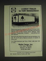 1985 Wells Cargo Ad - A great trailer for Turf Management