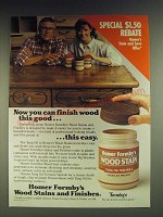 1984 Homer Formby's Wood Stain Tung Oil Finish Ad - Now you can finish wood