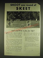 1932 Du Pont Skeet Ad - Shoot one round of Skeet and you'll be a fan for life