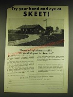 1932 Du Pont Skeet Ad - Try your hand and eye at Skeet