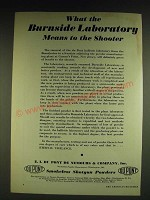 1932 Du Pont Smokeless Shotgun Powders Ad - What the burnside laboratory means
