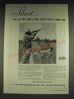 1933 Du Pont Sporting Powders Skeet Ad - Skeet… like getting into a nice covey