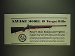 1934 Savage Model 19 Target Rifle Ad - Faster than human perception