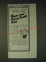 1936 Marshall Field & Company Guns and Fishing Tackle Ad - The store for men