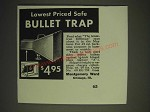 1936 Montgomery Ward Bullet Trap Ad - Lowest price safe Bullet Trap