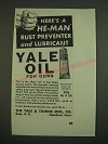 1938 Yale & Towne Yale Oil Ad - Here's a he-man rust preventer and lubricant