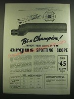1939 Argus Spotting Scope Ad - Be a champion! …improve your scores