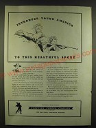 1940 Hercules Powder Company Ad - Introduce Young America to this Sport