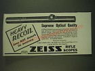 1939 Zeiss Rifle Scopes Ad - Heavy recoil does not disturb its accuracy
