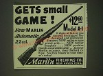 1939 Marlin Model A-1 Rifle Ad - Gets Small Game