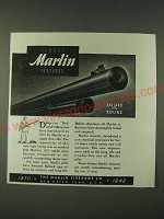 1942 Marlin Firearms Ad - Famous Marlin Features Ballard Type Rifling