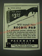 1945 Pachmayr Recoil Pad Ad - Will install your Recoil Pad
