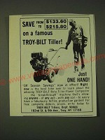 1979 Troy-Bilt Tillers Ad - Save from $133.60 to $215.80 on a famous Troy-Bilt