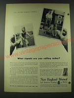 1948 New England Mutual Life Insurance Ad - What signals are you calling today?